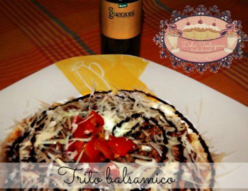 Trito balsamico, secondo piatto veloce..