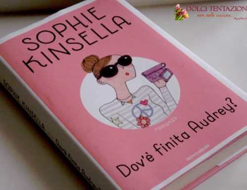 Book Review – Dov'è finita Audrey? di Sophie Kinsella