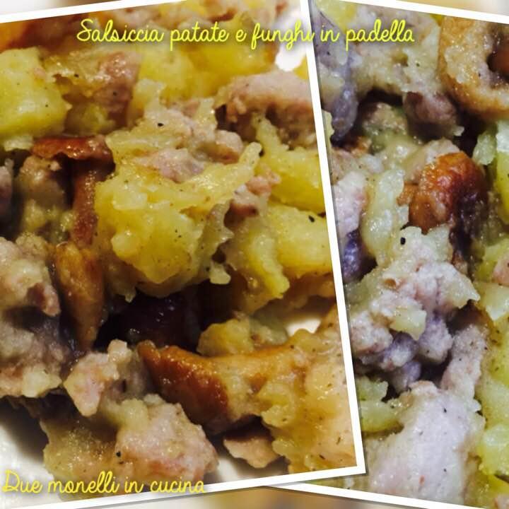 Salsiccia patate e funghi in padella due monelli in cucina - Come cucinare salsiccia ...