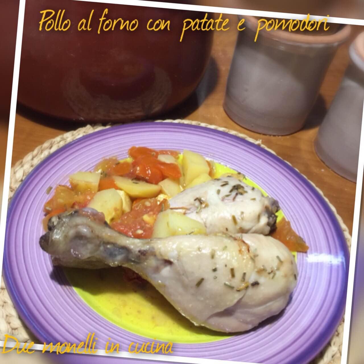 Pollo al forno con patate e pomodori