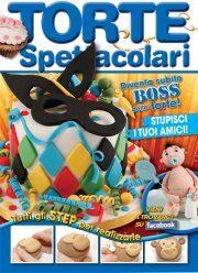 Torte spettacolari… per tutti: la rivista !!