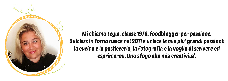 Leyla Farella Dulcisss in forno by Leyla blog blog di cucina chi è dulcisss in forno blog di ricette