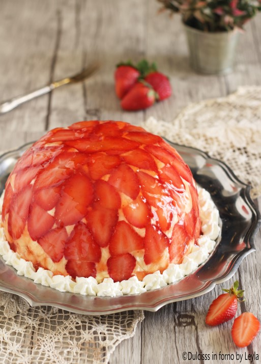 Torta di fragole rovesciata Zuccotto alle fragole Dulcisss in forno by Leyla