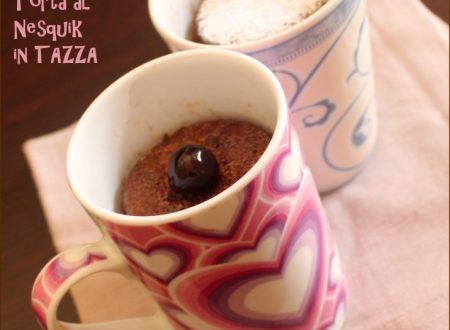 Torta al nesquik in 5 minuti: la torta in tazza o Mug Cake al nesquik