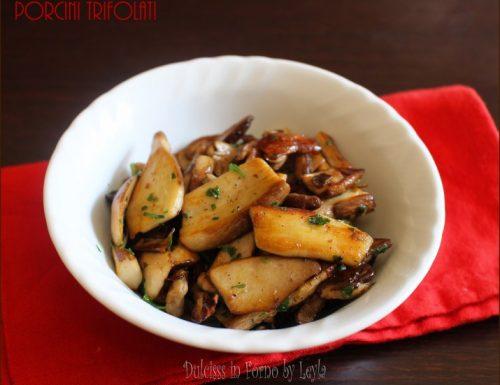 Funghi porcini trifolati, ricetta base o contorno
