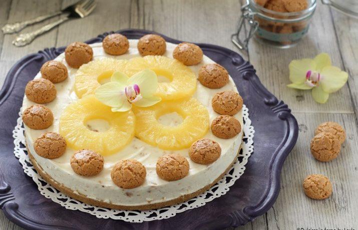 Cheesecake ananas e amaretti ricetta senza cottura