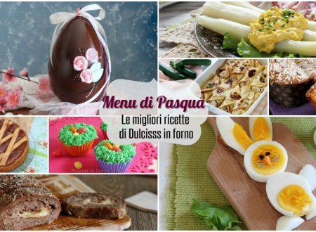 Pranzo di Pasqua ricette facili e idee per il Menu di Pasqua