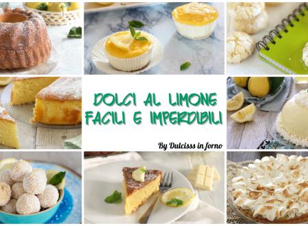 Dolci al limone: ricette di dolci e torte con limoni, facili e veloci