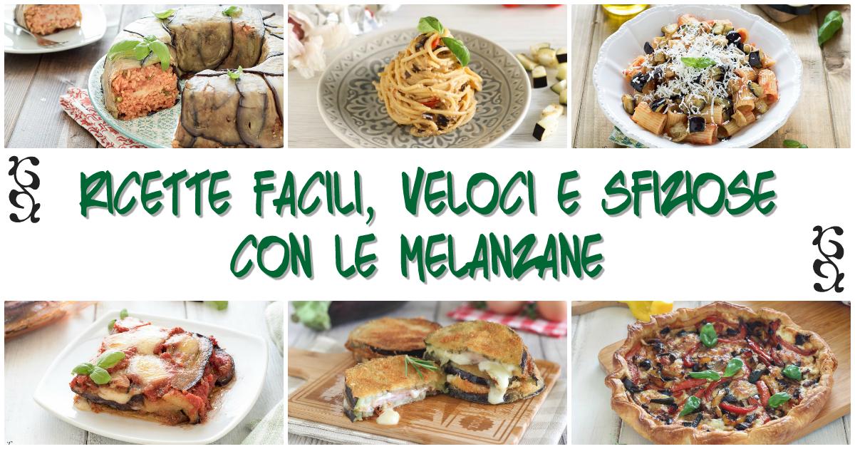Melanzane: ricette semplice e veloci