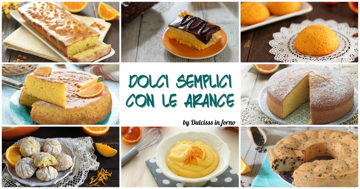 Dolci all'arancia: le migliori ricette di torte all'arancia