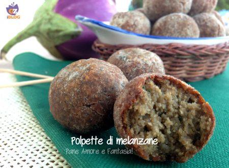 Polpette di melanzane – ricetta pratica
