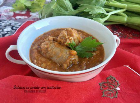 Salsicce in umido con lenticchie (anche Bimby)