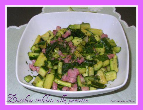 Zucchine trifolate alla pancetta