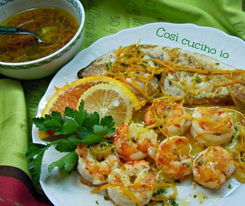 Pesce spada e gamberi in salsa agrumata Così cucino io