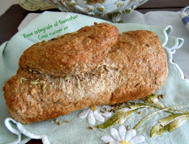 Pane integrale al finocchio-Così cucino io