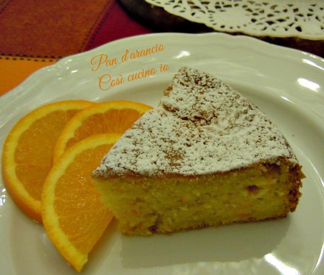 Pan d'arancio-Così cucino io