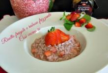 Risotto fragole e raboso frizzante, ricetta di primavera