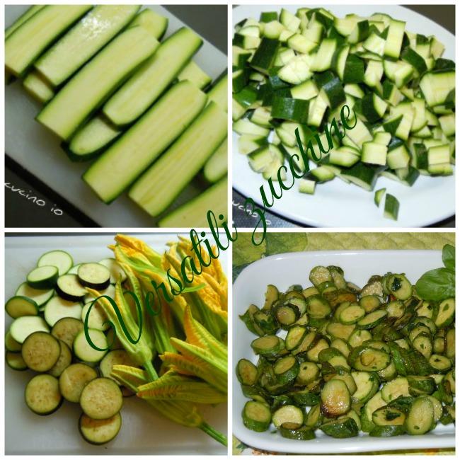 Versatili zucchine - Così cucino io