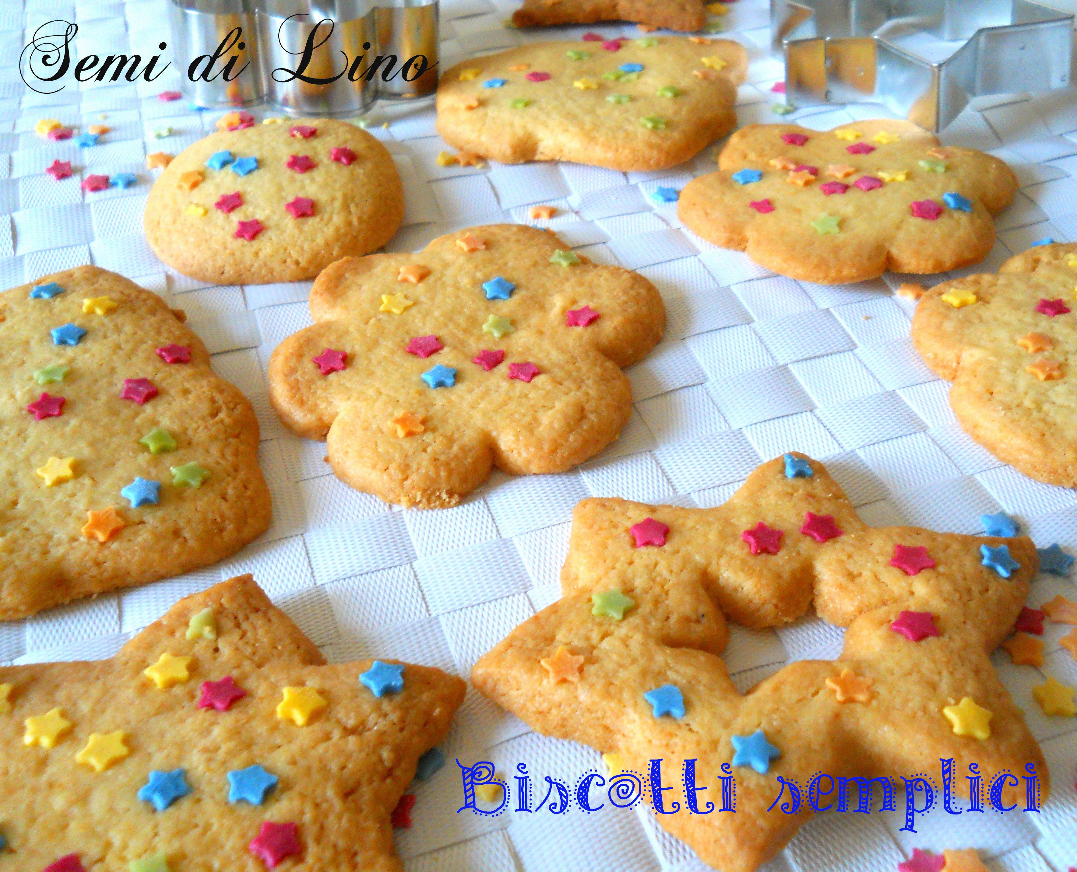 Ricetta Biscotti Semplici.Biscotti Semplici Ricetta Biscotti Il Blog Di Semi Di Lino