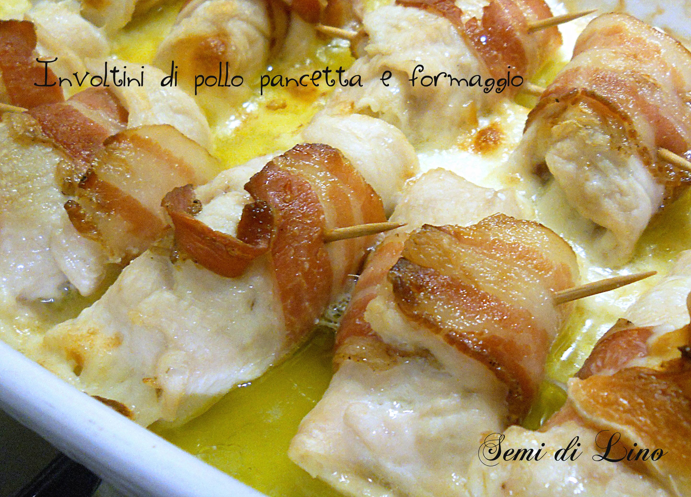 Involtini di pollo pancetta e formaggio, veloci e buonissimi