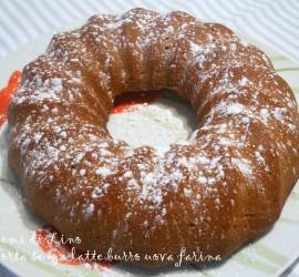 Torta senza uova latte burro farina – Ricetta Torta
