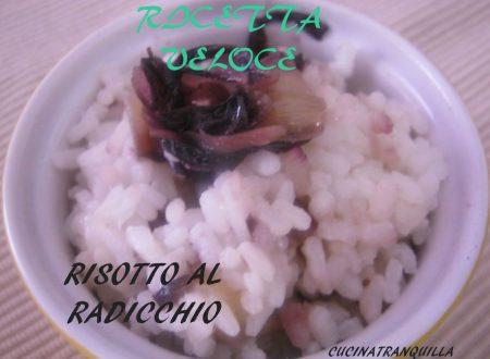 RISOTTO AL RADICCHIO (ricetta veloce)