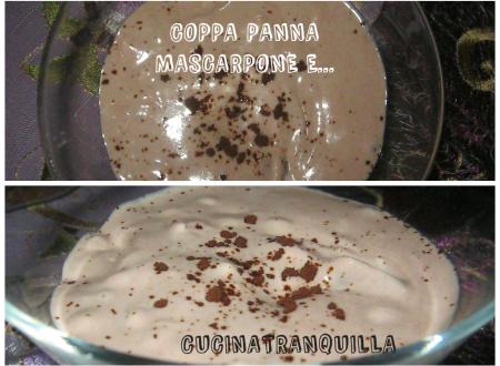 COPPA  PANNA, MASCARPONE E…..