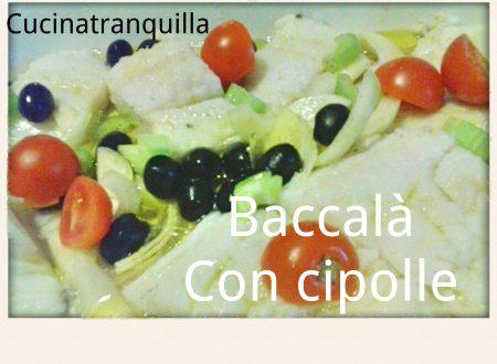 BACCALA' CON CIPOLLE
