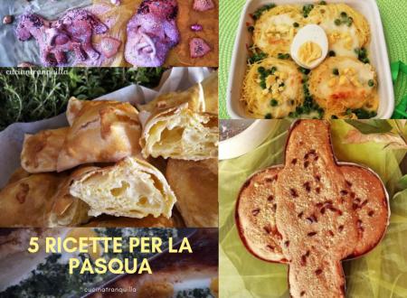 5 ricette facili per la Pasqua
