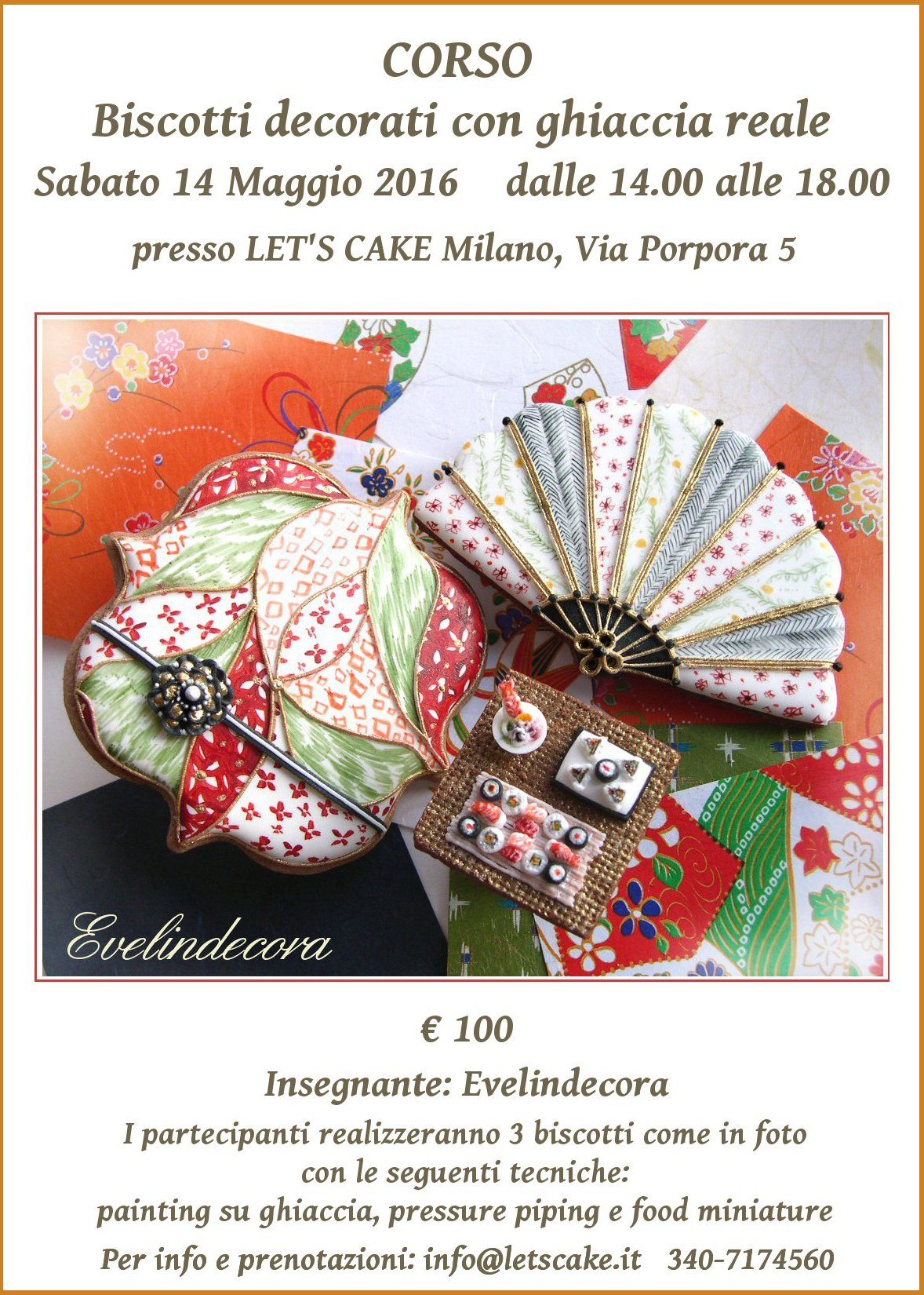 corso ghiaccia reale evelindecora 2016 Biscotti decorati - Tecniche: miniatura, edible food miniature, sushi cookie, lace, luster dust, pressure piping.