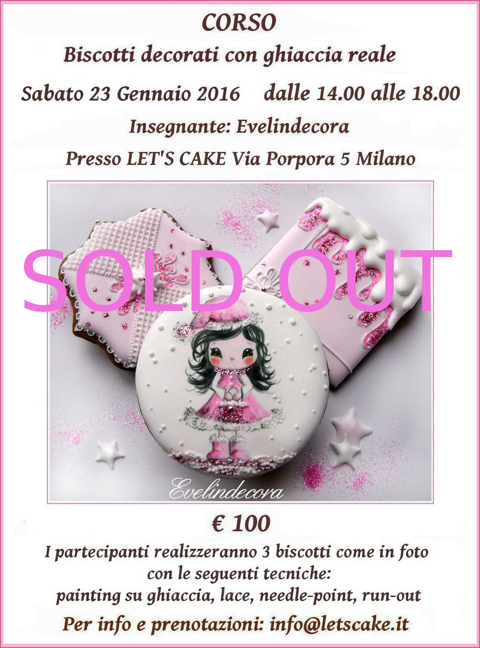 biscotti decorati - corso ghiaccia reale 2016 corso Evelindecora Milano I partecipanti realizzeranno tre biscotti decorati come in foto con le seguenti tecniche: painting su ghiaccia, lace, run out e needle point.