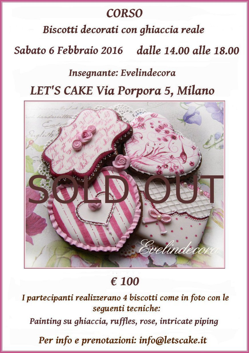 corsi ghiaccia reale 2016 Evelindecora biscotti decorati MilanoI partecipanti realizzeranno tre biscotti decorati come in foto con le seguenti tecniche: painting su ghiaccia, lace, run out, ruffles e rose in ghiaccia reale.