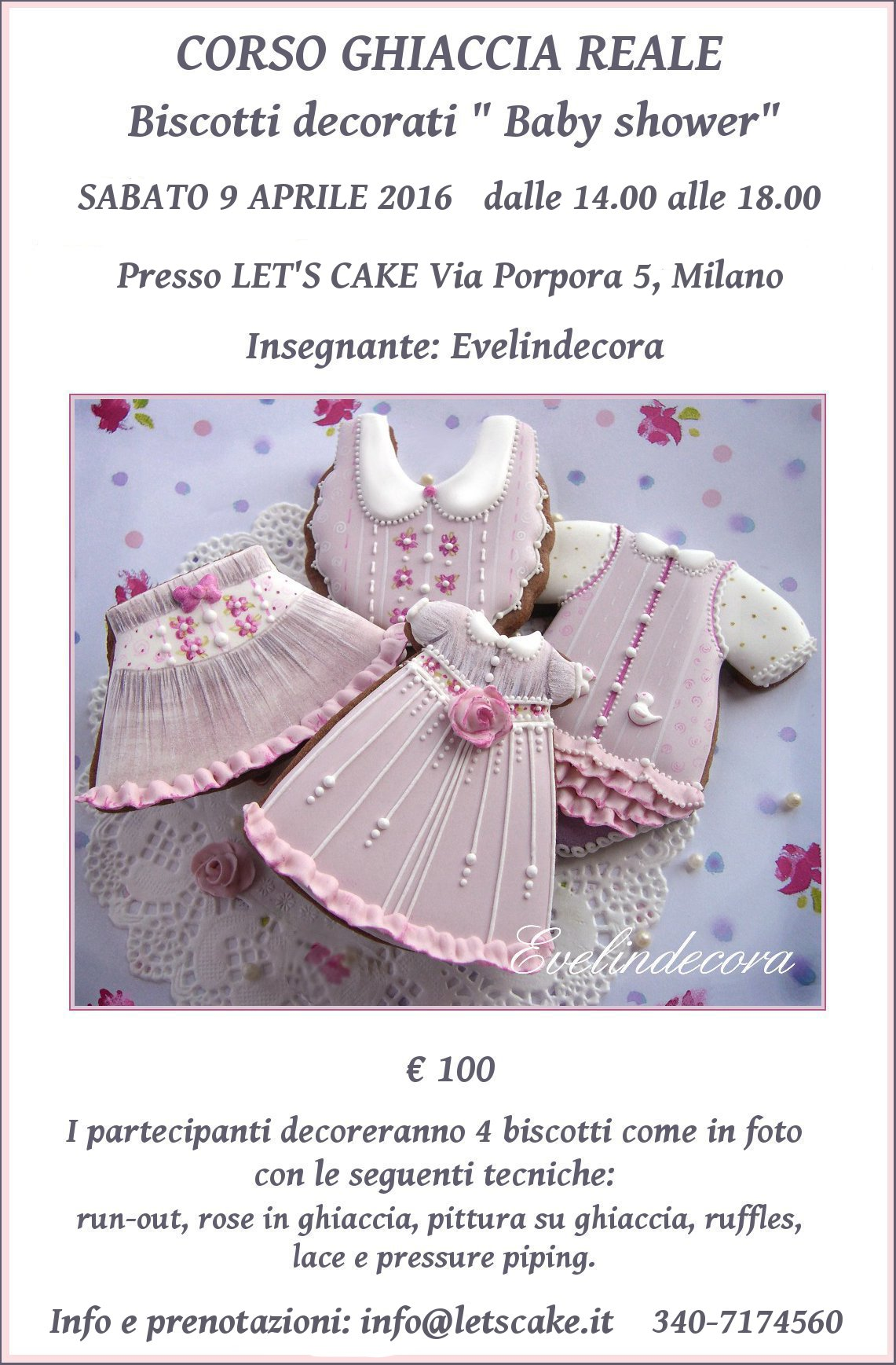 corsi ghiaccia reale 2016 Evelindecora Milano biscotti decorati: I partecipanti realizzeranno tre biscotti decorati come in foto con le seguenti tecniche: painting su ghiaccia, lace, run out, rose in ghiaccia reale e ruffles.