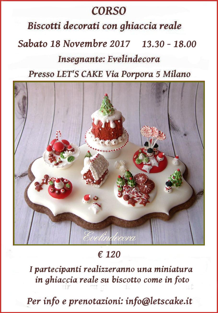 Corso ghiaccia reale Evelindecora - biscotti decorati natalizi - miniatura in ghiaccia reale - sabato 18 novembre 2017 Milano
