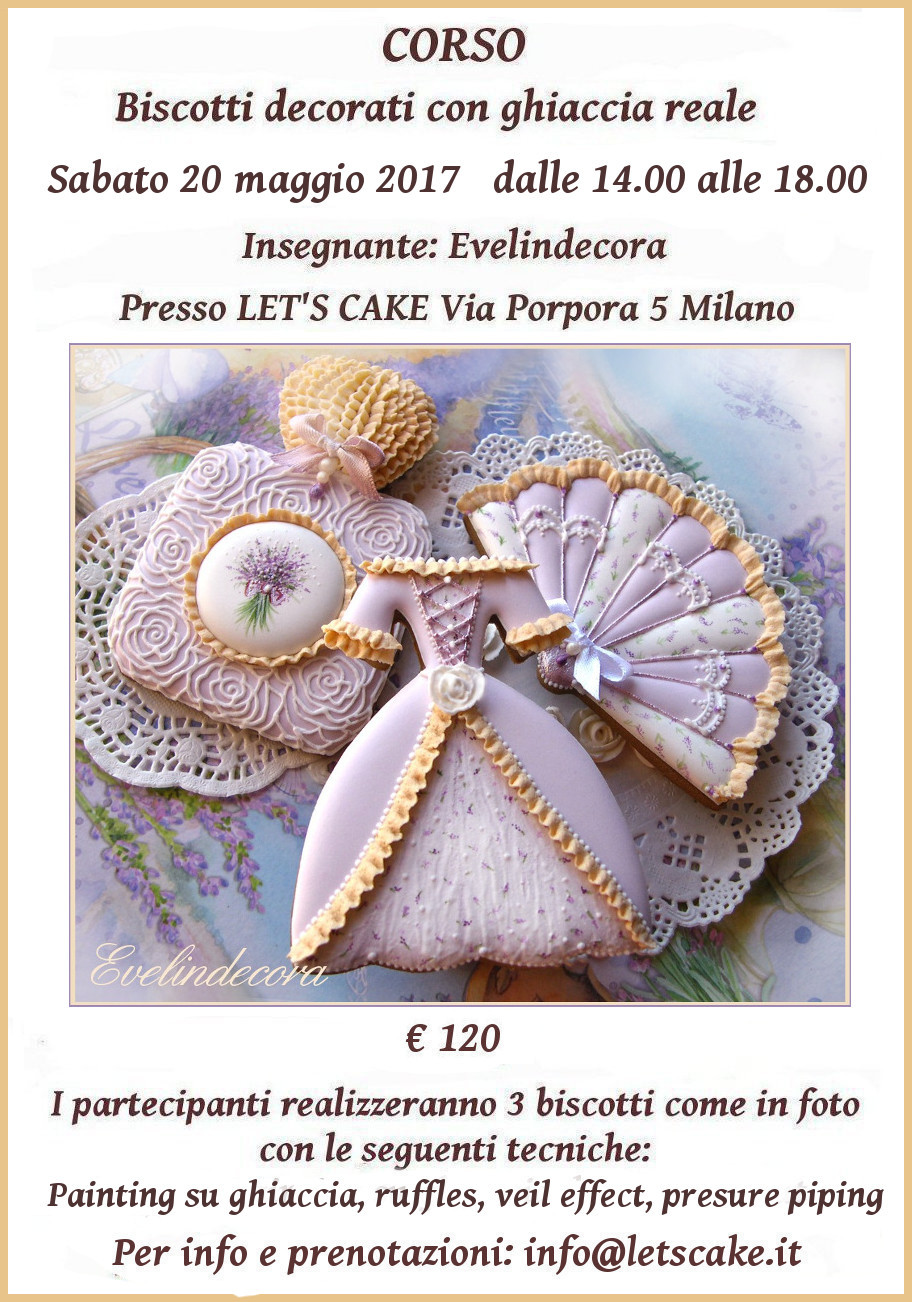 Biscotti decorati con ghiaccia reale Evelindecora Milano - Madame Lavande romantic cookies - 20 maggio 2017 corso ghiaccia reale Milano cookie decorating techniques: painting, ruffles, piped roses, veil effect, pressure piping