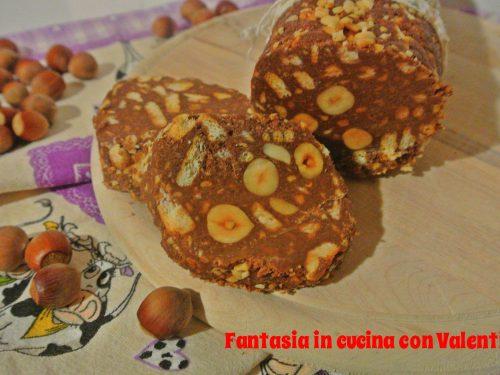 Salame di cioccolato nutella e nocciole