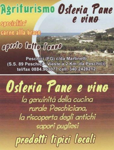"""Agriturismo """"Osteria Pane e vino"""" Peschici-Foggia-Puglia"""