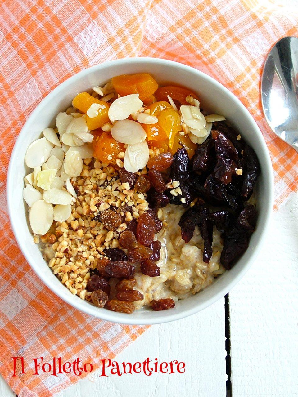 porridge frutta secca e miele