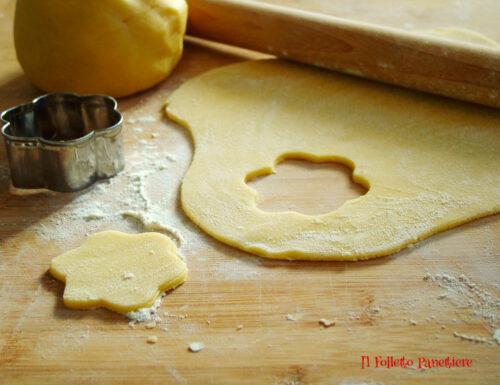 Pasta frolla fine per biscotti – la ricetta e tutti i trucchi per renderla perfetta