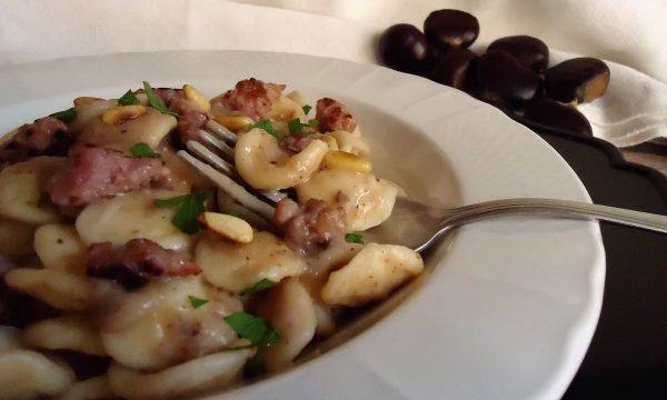 Orecchiette in salsa di castagne