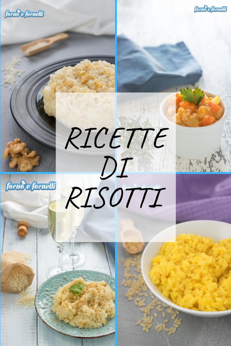 ricette di risotti e tutte le regole per fare il risotto