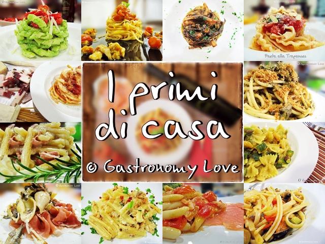 I primi di casa Gastronomy Love