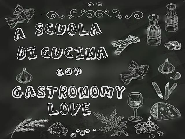 scuola di cucina gastronomy love