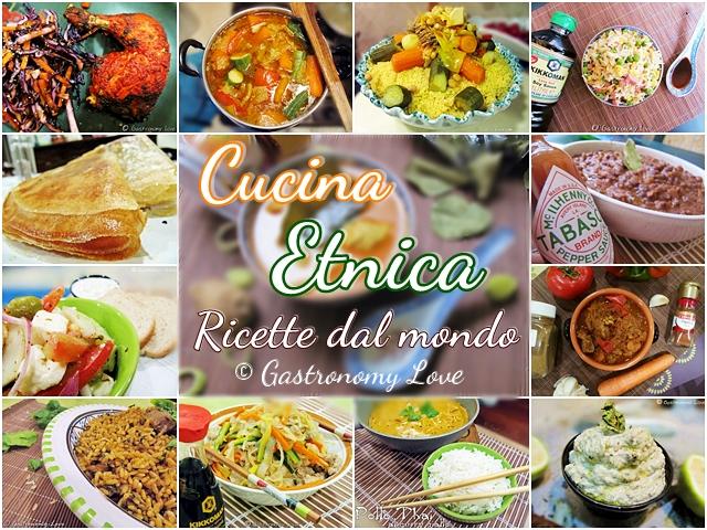 Cucina etnica: raccolta di ricette dal mondo