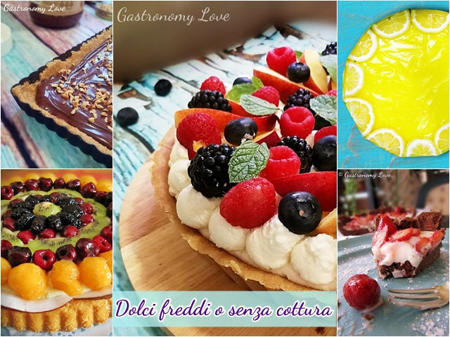 Dolci freddi e dolci senza cottura
