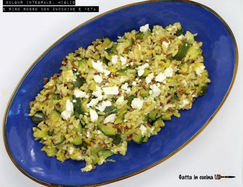 Bulgur integrale, miglio  e riso rosso con zucchine e feta