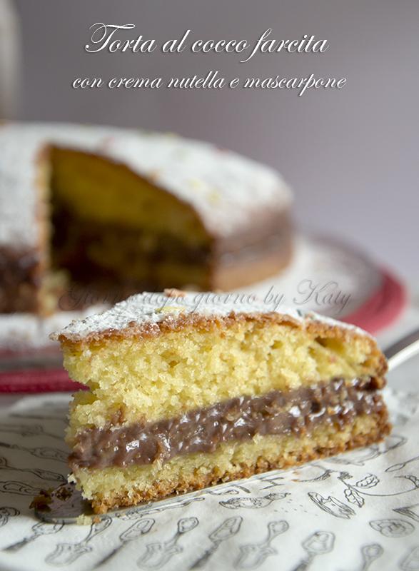Ricetta torta al cioccolato cocco e nutella