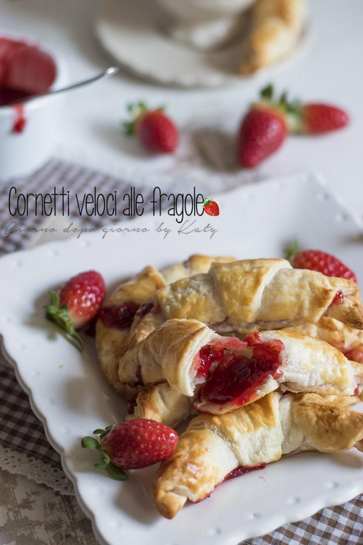 cornetti veloci alle fragole, ricetta dolce veloce