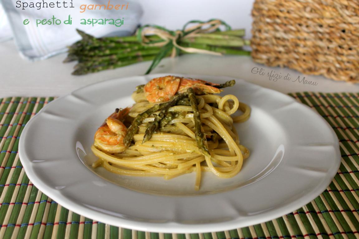 spaghetti gamberi pesto di asparagi
