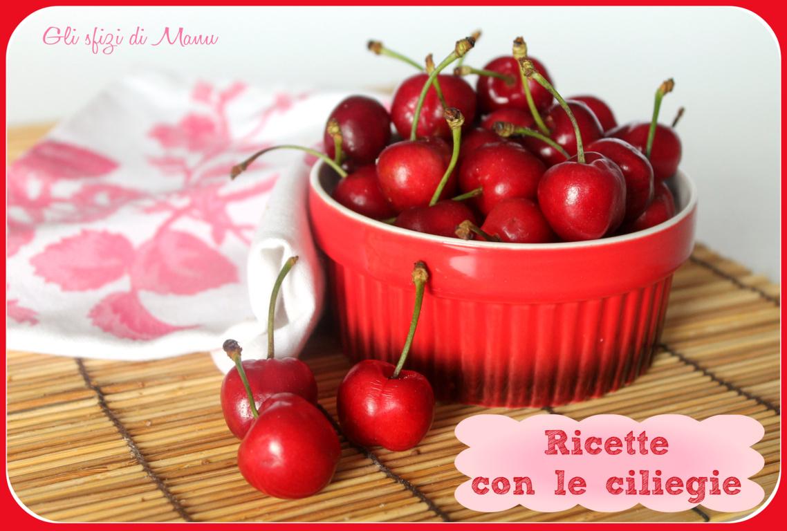 ricette con le ciliegie